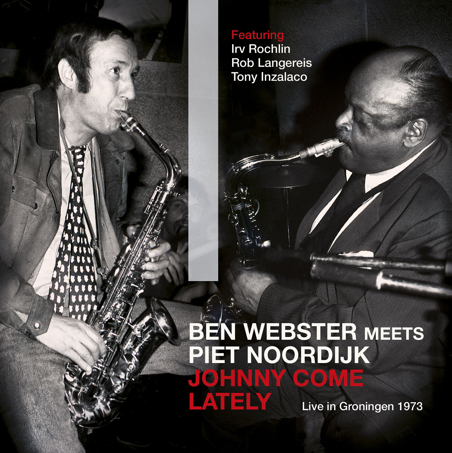 Ben Webster Meets Piet Noordijk - Johnny Come Lately