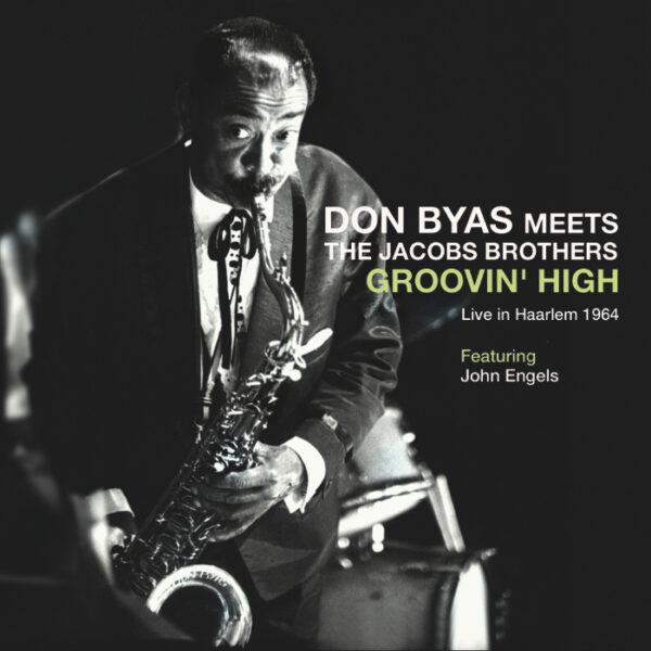 Don Byas meet the Jacobs Brother